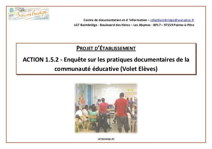 Centre de documentation et d 'information – cdilgtbaimbridge@wanadoo.fr                  LGT Baimbridge - Boulevard des Hé...