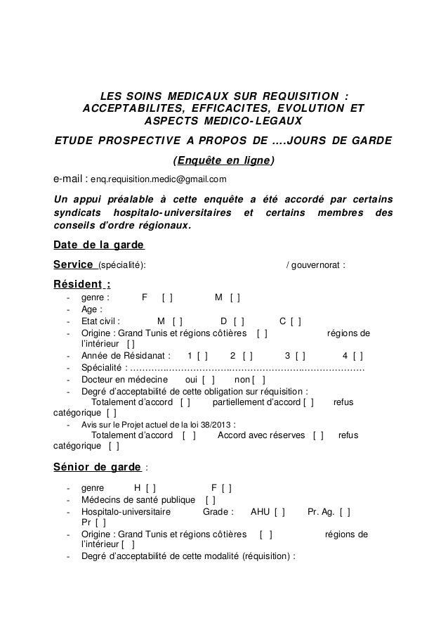LES SOINS MEDICAUX SUR REQUISITION : ACCEPTABILITES, EFFICACITES, EVOLUTION ET ASPECTS MEDICO- LEGAUX ETUDE PROSPECTIVE A ...