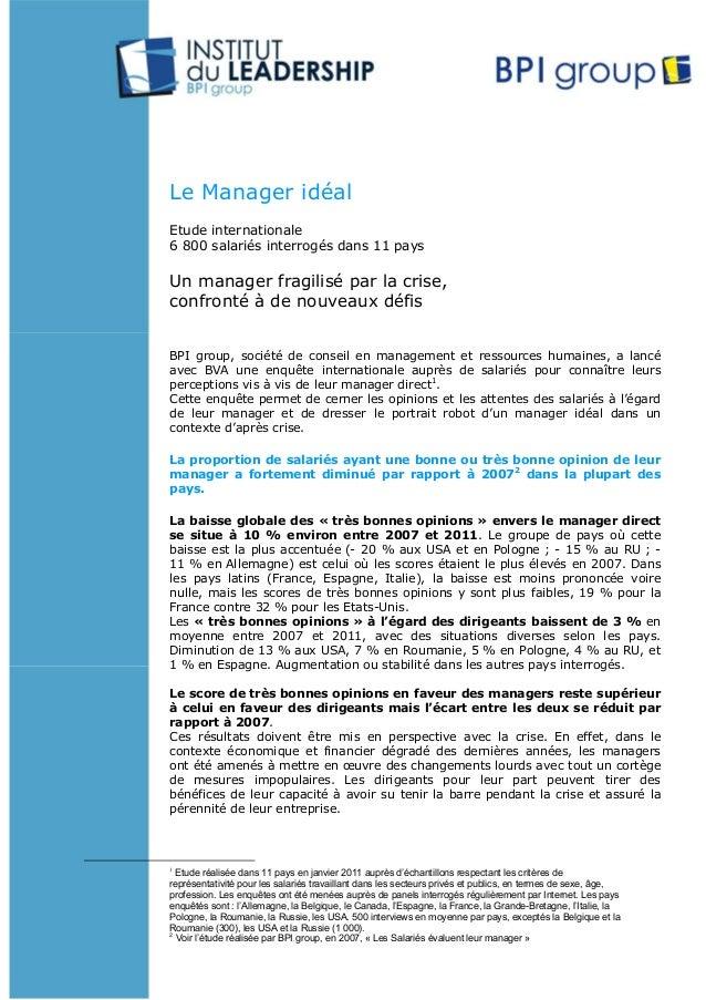 Le Manager idéal Etude internationale 6 800 salariés interrogés dans 11 pays Un manager fragilisé par la crise, confronté ...