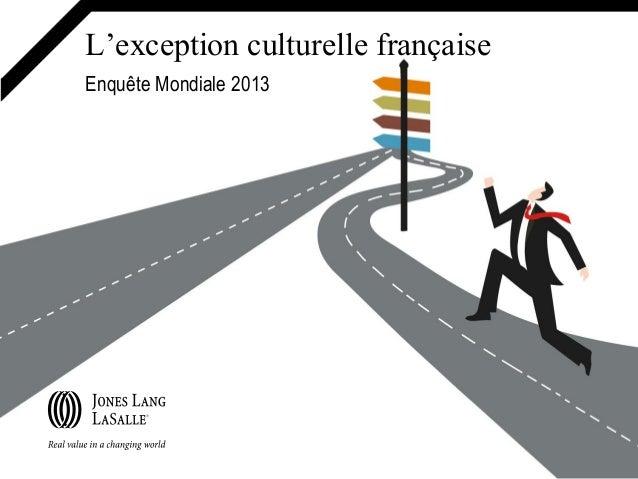 L'exception culturelle française Enquête Mondiale 2013