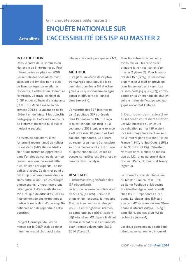 6 CliSP - Bulletin n° 23 - Avril 2014 Actualités GT « Enquête accessibilité master 2 » ENQUÊTE NATIONALE SUR L'ACCESSIBILI...