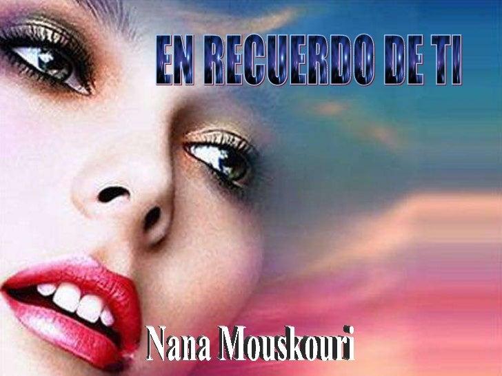EN RECUERDO DE TI Nana Mouskouri