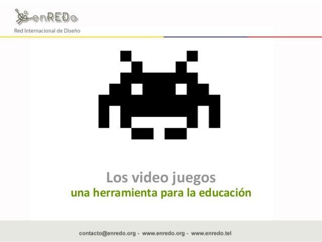 Los video juegos una herramienta para la educación