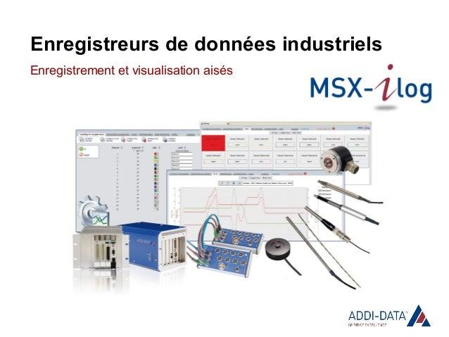 Enregistreurs de données industriels Enregistrement et visualisation aisés