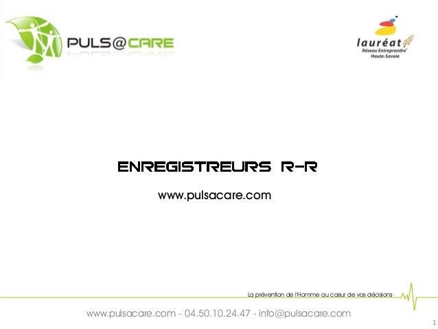 www.pulsacare.com                                 La prévention de l'Homme au cœur de vos décisionswww.pulsacare.com - 04....