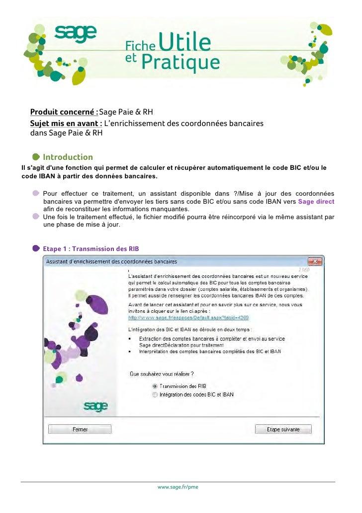 Produit concerné : Sage Paie & RH       Sujet mis en avant : L'enrichissement des coordonnées bancaires       dans Sage Pa...