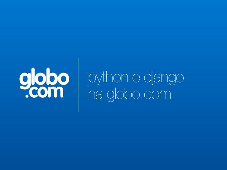 globo   python e django.com    na globo.com