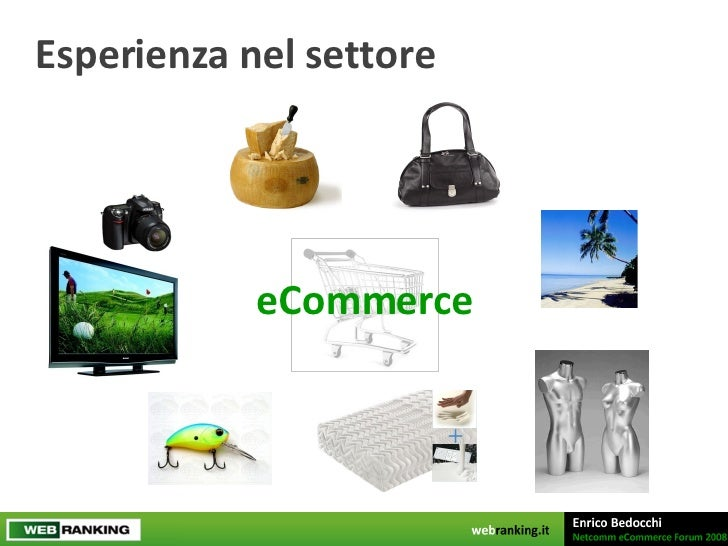 Enrico Bedocchi - WebRanking - NetComm Forum 2008 Slide 3