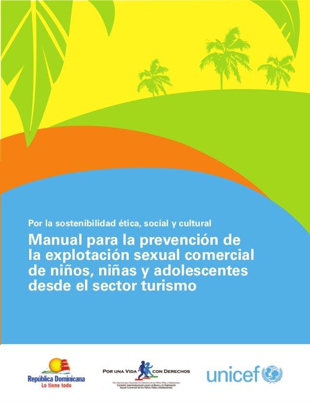 Manual para la prevención de la explotación sexual comercial de niños, niñas y adolescentes desde el sector turismo / 1 Po...