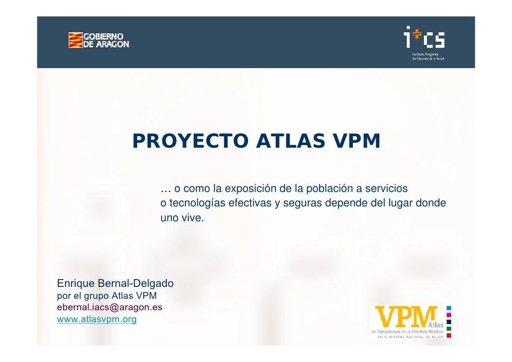 I Jornada de Variación de la Práctica Médica-  Proyecto Atlas VPM