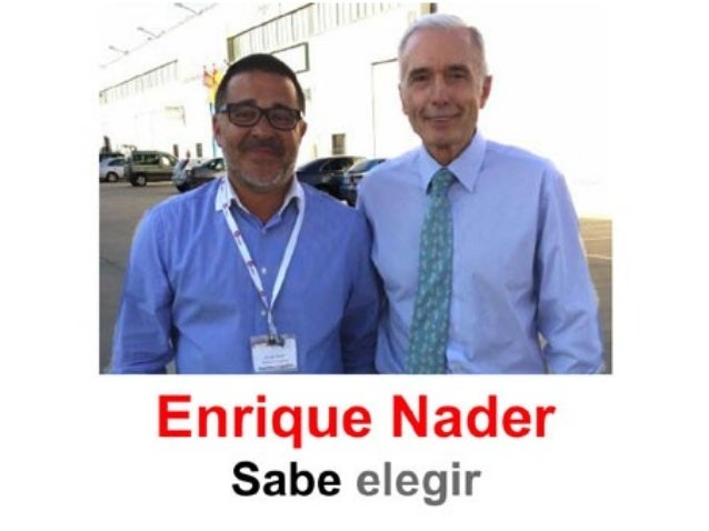 Enrique Nader sabe elegir