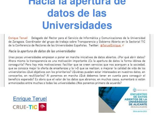 Hacia la apertura de datos de las Universidades Enrique Teruel