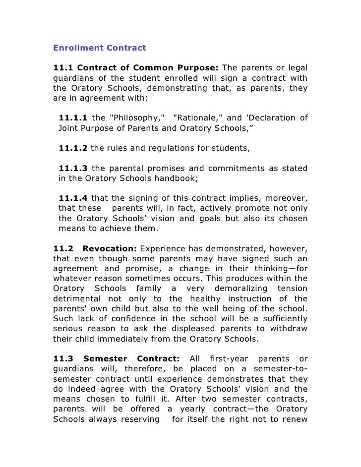 Enrollment Contract  11.1 Contract of Common Purpose: The parents or legal guardians of the student enrolled will sign a c...