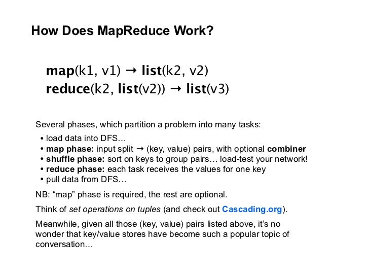How Does MapReduce Work?     map(k1, v1) → list(k2, v2)   reduce(k2, list(v2)) → list(v3)  Several phases, which partition...