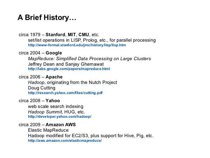 A Brief History…  circa 1979 – Stanford, MIT, CMU, etc.      set/list operations in LISP, Prolog, etc., for parallel proce...