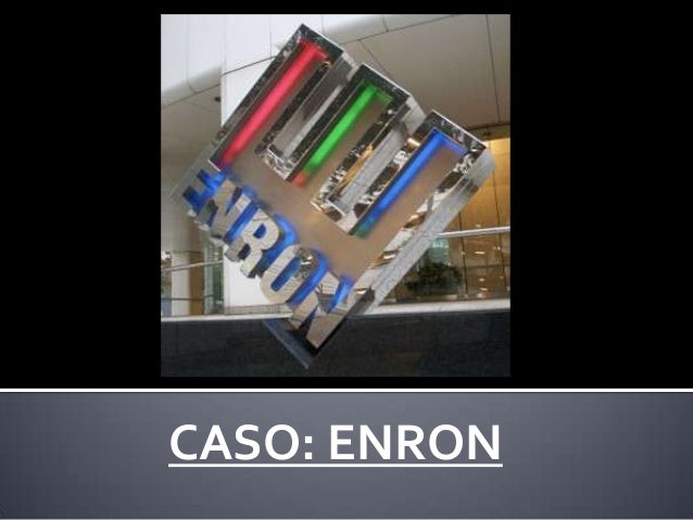 CASO: ENRON