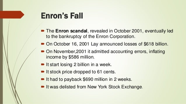 "case study the enron bankruptcy Case study: the enron bankruptcy essay this case study is extracted mainly from two major novels titled ""what went wrong at enron "" by fusaro pc and miller rm and ""the unshredded truth from an enron insider"" by brian cruver."