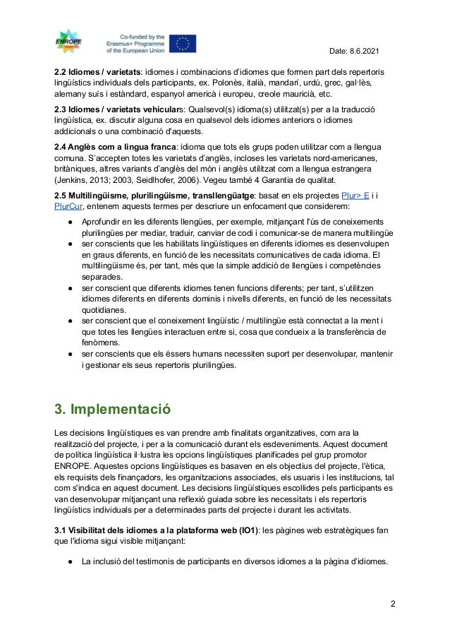 Enrope language policy, linguistic housekeeping, definitions and implementation català Slide 2
