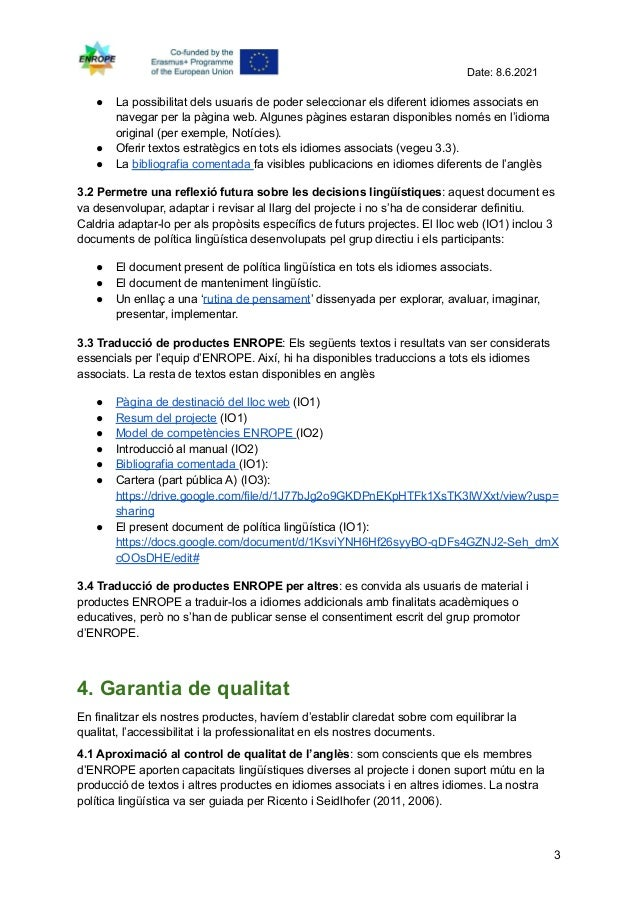 Enrope language policy, linguistic housekeeping, definitions and implementation català Slide 3