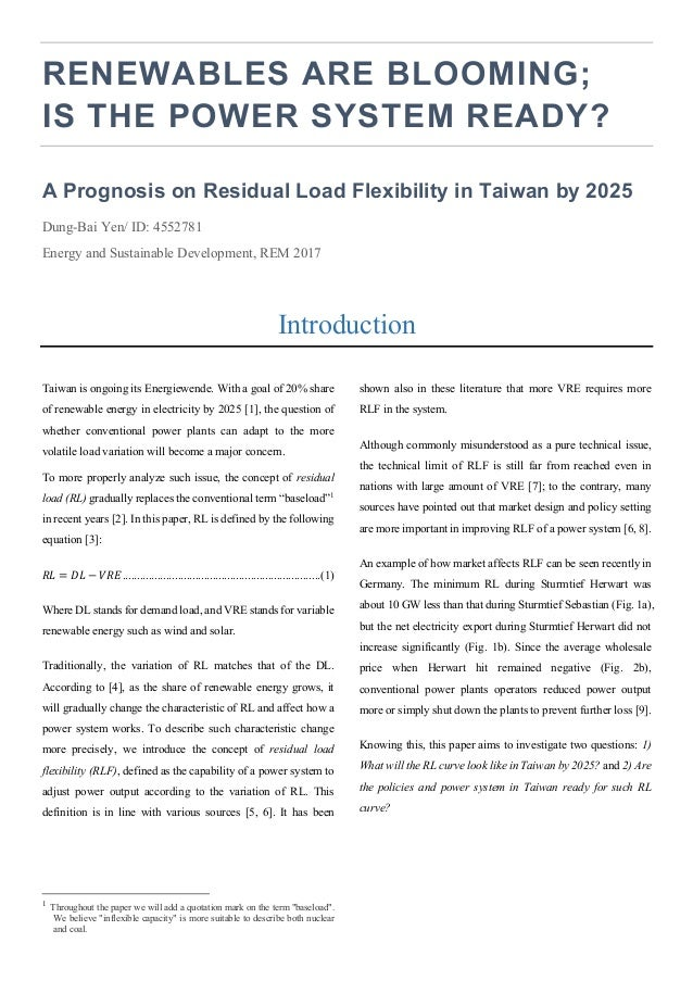 RENEWABLES ARE BLOOMING; IS THE POWER SYSTEM READY? A Prognosis on Residual Load Flexibility in Taiwan by 2025 Dung-Bai Ye...