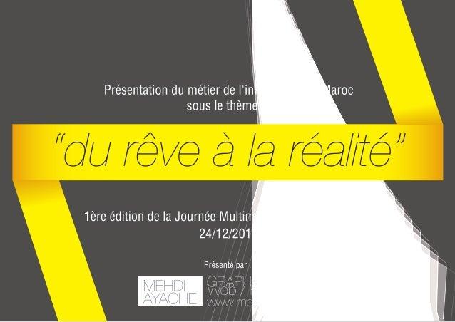 Conférence : Métiers de l'infographie au Maroc par Mehdi Ayache / ENSA Kénitra
