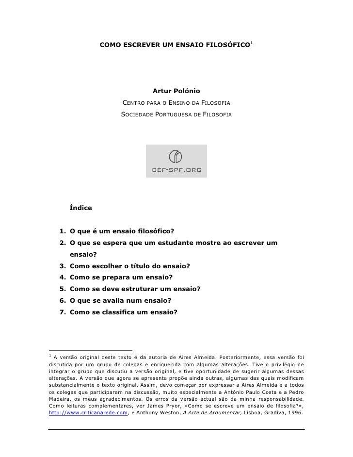 COMO ESCREVER UM ENSAIO FILOSÓFICO1                                           Artur Polónio                            CEN...