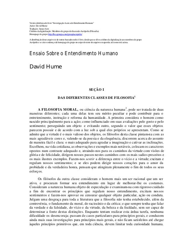 """Versãoeletrônicadolivro""""InvestigaçãoAcercadoEntedimentoHumano""""Autor: David HumeTradução: Anoar AiexCréditos da digitalizaç..."""