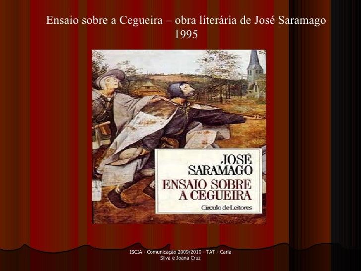 Ensaio sobre a cegueira, de J. Saramago