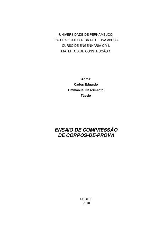 UNIVERSIDADE DE PERNAMBUCO ESCOLA POLITÉCNICA DE PERNAMBUCO CURSO DE ENGENHARIA CIVIL MATERIAIS DE CONSTRUÇÃO 1 Admir Carl...