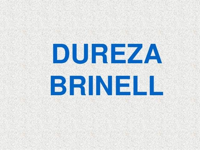DUREZABRINELL