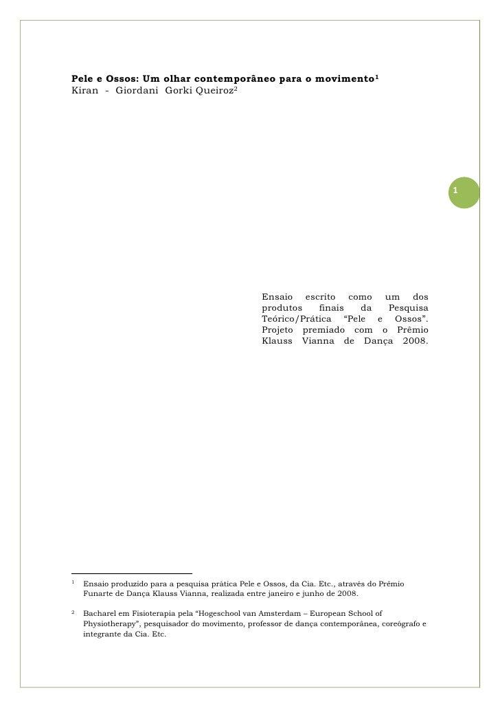 Pele e Ossos: Um olhar contemporâneo para o movimento1 Kiran - Giordani Gorki Queiroz2                                    ...