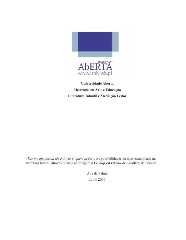 Universidade Aberta                                 Mestrado em Arte e Educação                             Literatura Inf...