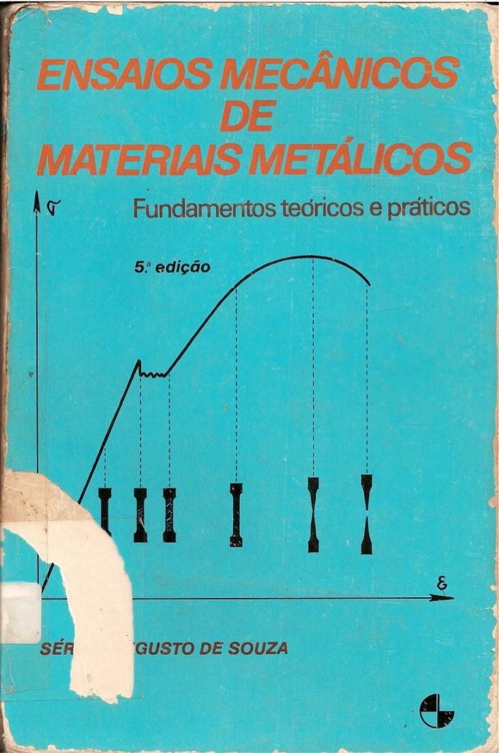Ensaios mecânicos de_materiais_metálicos_-_fundamentos_teóricos_e_práticos[1]
