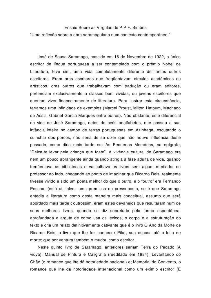 """Ensaio Sobre as Vírgulas de P.P.F. Simões""""Uma reflexão sobre a obra saramaguiana num contexto contemporâneo.""""    José de S..."""