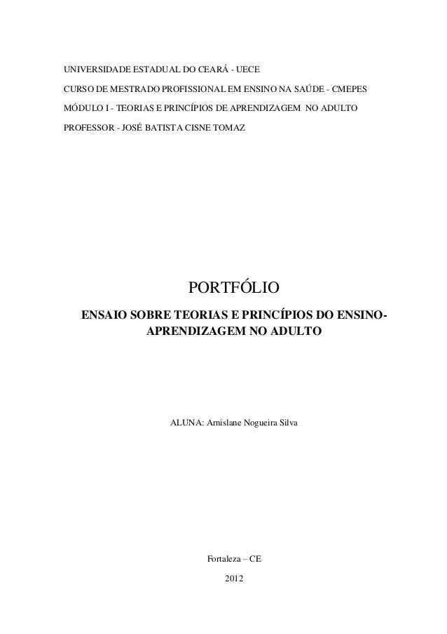 UNIVERSIDADE ESTADUAL DO CEARÁ - UECECURSO DE MESTRADO PROFISSIONAL EM ENSINO NA SAÚDE - CMEPESMÓDULO I - TEORIAS E PRINCÍ...