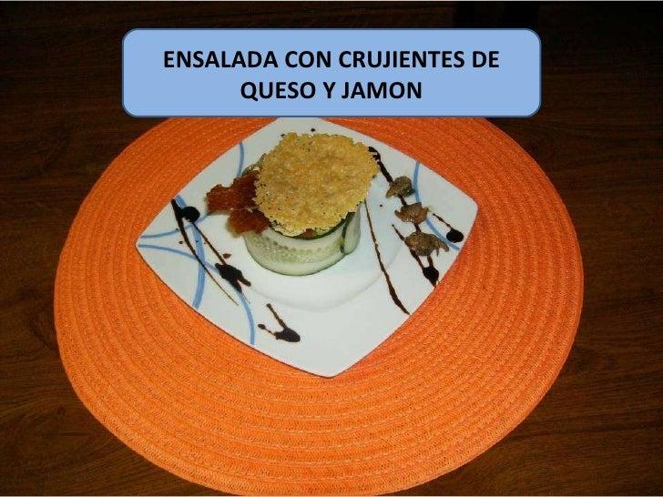 ENSALADA CON CRUJIENTES DE QUESO Y JAMON