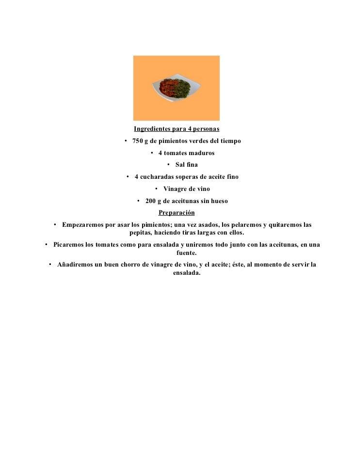 Ingredientes para 4 personas                          • 750 g de pimientos verdes del tiempo                              ...