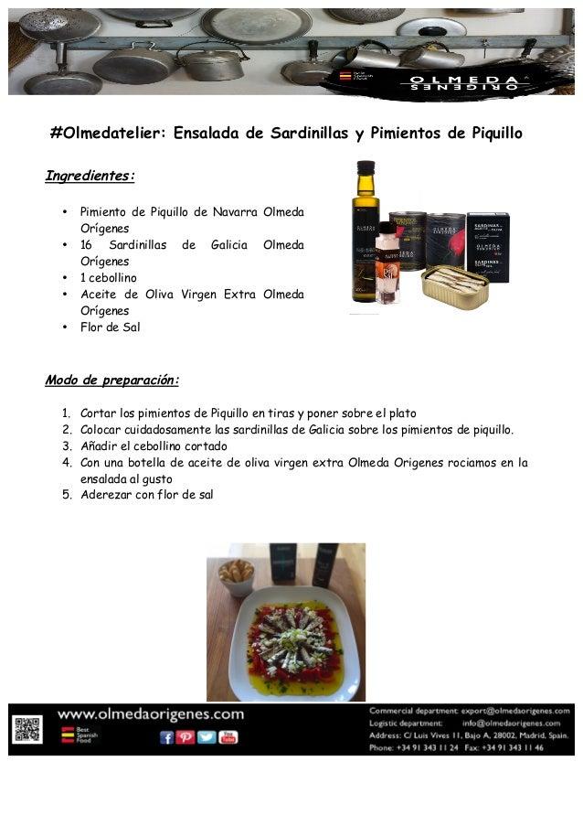 #Olmedatelier: Ensalada de Sardinillas y Pimientos de Piquillo Ingredientes: • Pimiento de Piquillo de Navarra Olmeda Oríg...