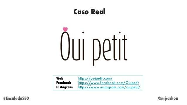 Caso Real @mjcachon#EnsaladaSEO https://ouipetit.com/ https://www.facebook.com/Ouipetit https://www.instagram.com/ouipetit...