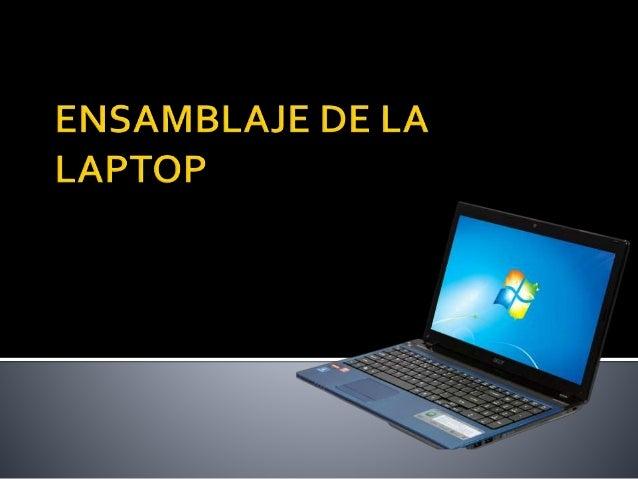 Ensamblaje de la laptop