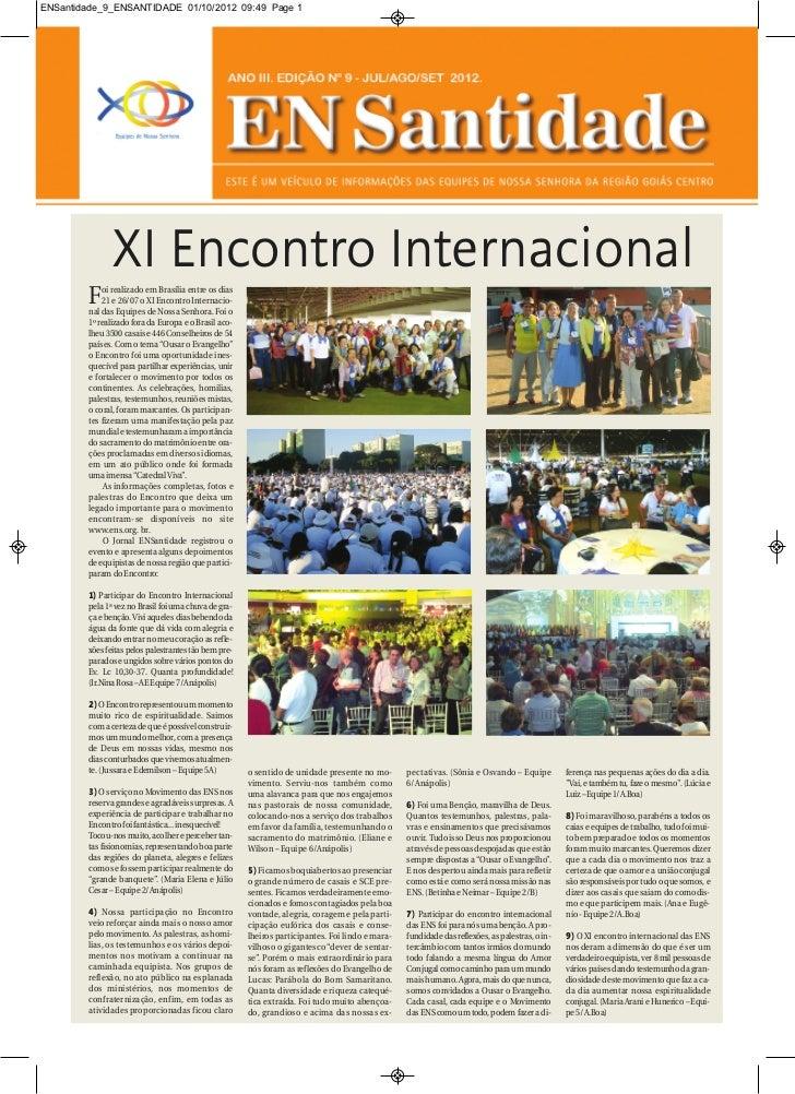 ENSantidade_9_ENSANTIDADE 01/10/2012 09:49 Page 1                XI Encontro Internacional        F    oi realizado em Bra...