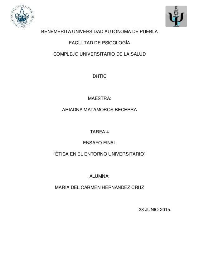 BENEMÉRITA UNIVERSIDAD AUTÓNOMA DE PUEBLA FACULTAD DE PSICOLOGÍA COMPLEJO UNIVERSITARIO DE LA SALUD DHTIC MAESTRA: ARIADNA...