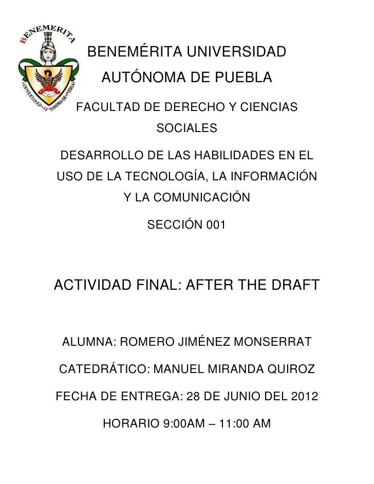 BENEMÉRITA UNIVERSIDAD      AUTÓNOMA DE PUEBLA  FACULTAD DE DERECHO Y CIENCIAS              SOCIALESDESARROLLO DE LAS HABI...