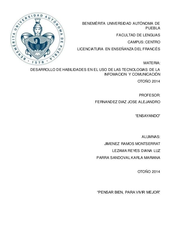 BENEMÉRITA UNIVERSIDAD AUTÓNOMA DE  PUEBLA  FACULTAD DE LENGUAS  CAMPUS: CENTRO  LICENCIATURA EN ENSEÑANZA DEL FRANCÉS  MA...