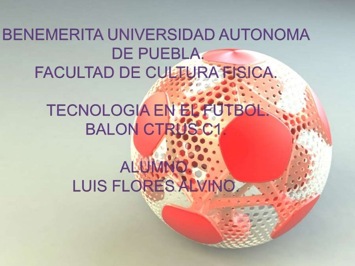  En su interior el balón cuenta con tecnología GPS y RFID (Identificación por radio frecuencia)