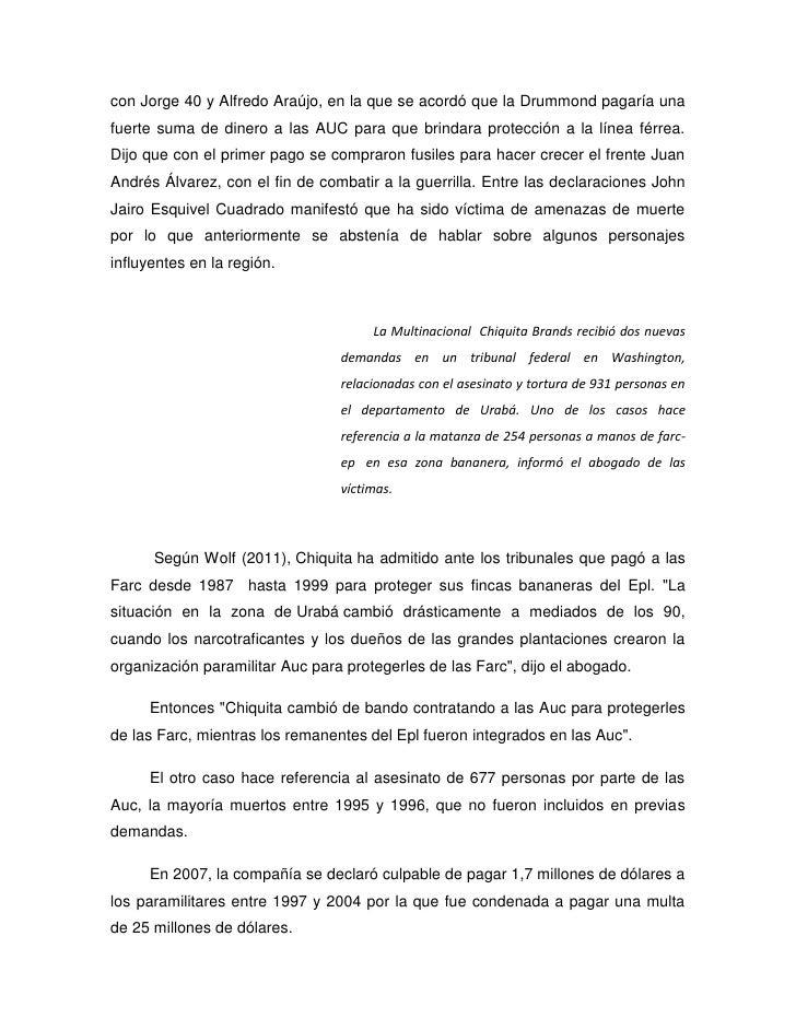 con Jorge 40 y Alfredo Araújo, en la que se acordó que la Drummond pagaría unafuerte suma de dinero a las AUC para que bri...