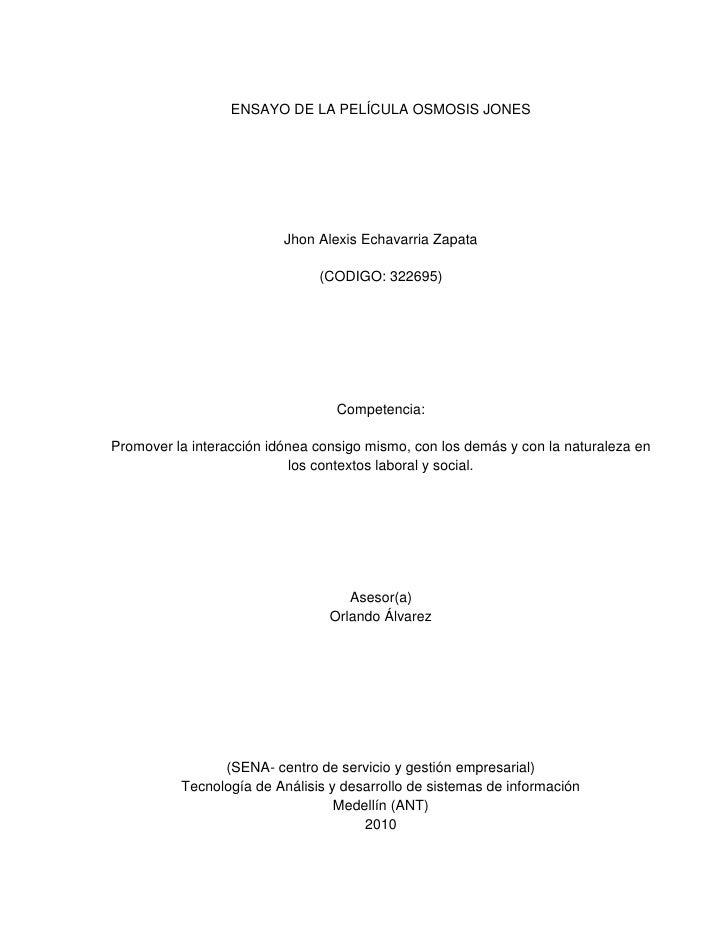 ENSAYO DE LA PELÍCULA OSMOSIS JONES                          Jhon Alexis Echavarria Zapata                               (...