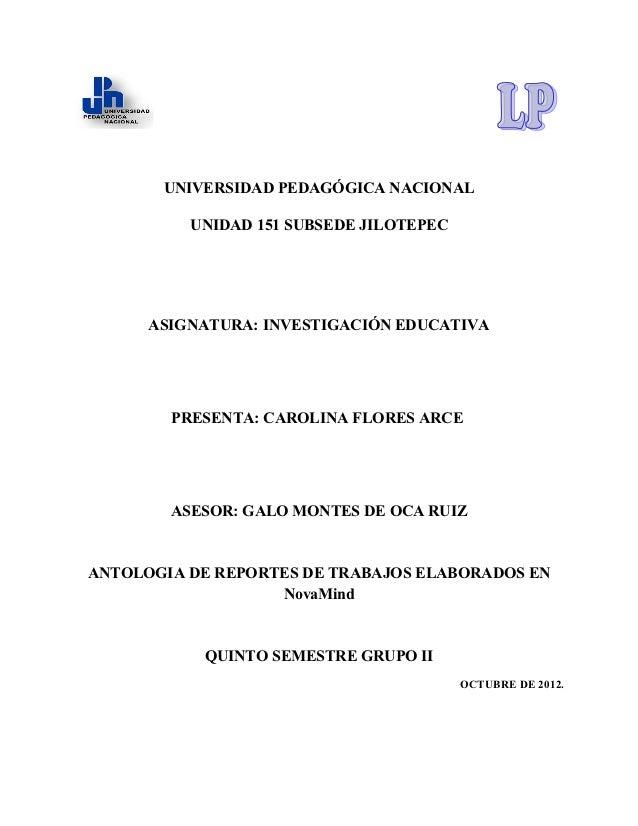 UNIVERSIDAD PEDAGÓGICA NACIONAL          UNIDAD 151 SUBSEDE JILOTEPEC      ASIGNATURA: INVESTIGACIÓN EDUCATIVA        PRES...