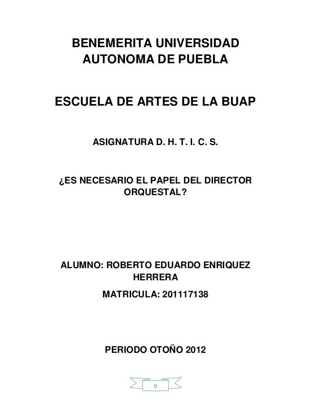 BENEMERITA UNIVERSIDAD   AUTONOMA DE PUEBLAESCUELA DE ARTES DE LA BUAP      ASIGNATURA D. H. T. I. C. S.¿ES NECESARIO EL P...