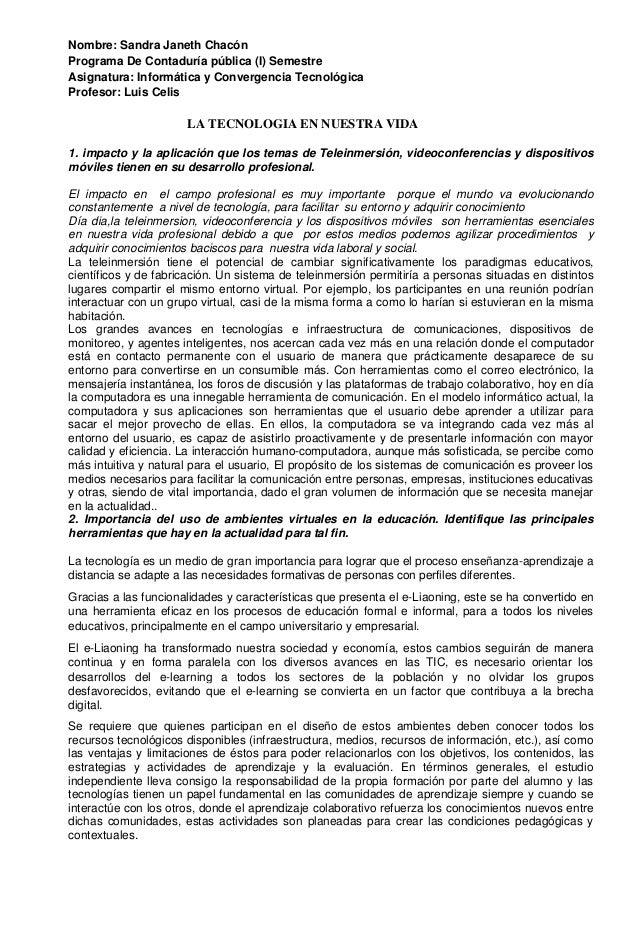 Nombre: Sandra Janeth ChacónPrograma De Contaduría pública (I) SemestreAsignatura: Informática y Convergencia TecnológicaP...